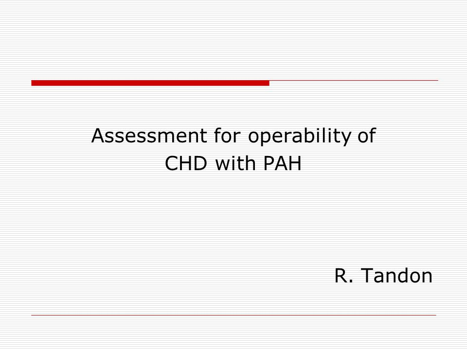 Assessment for operability of
