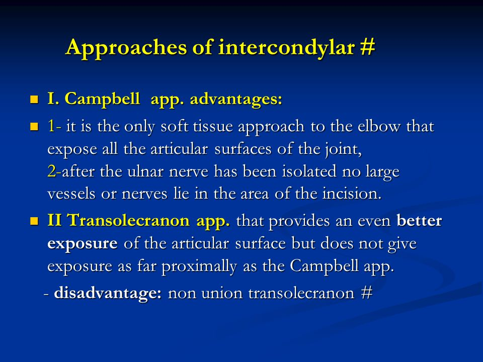 Approaches of intercondylar #