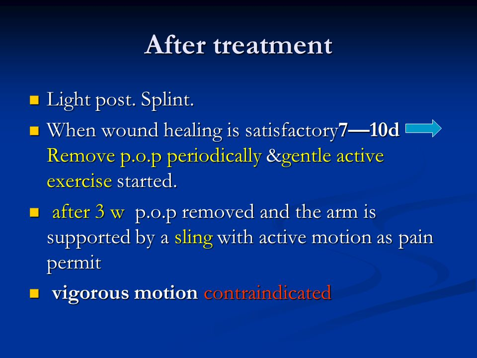 After treatment Light post. Splint.