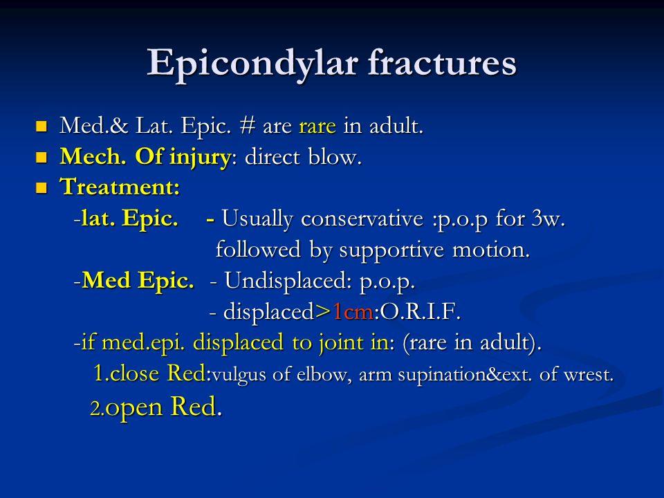 Epicondylar fractures