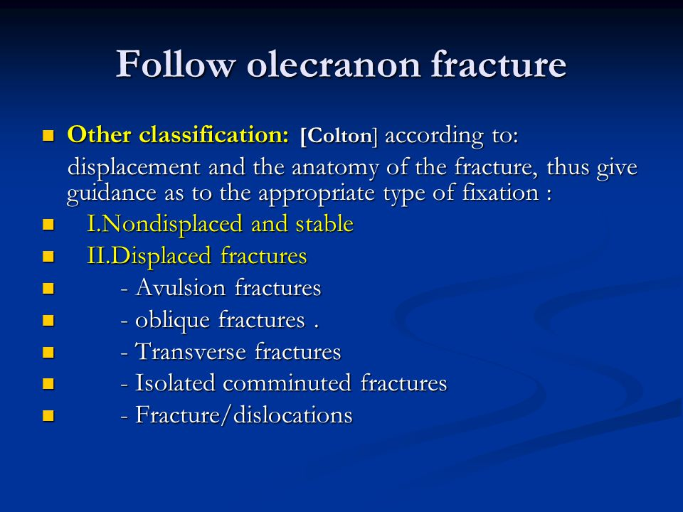 Follow olecranon fracture
