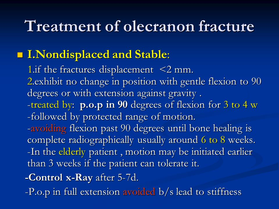 Treatment of olecranon fracture