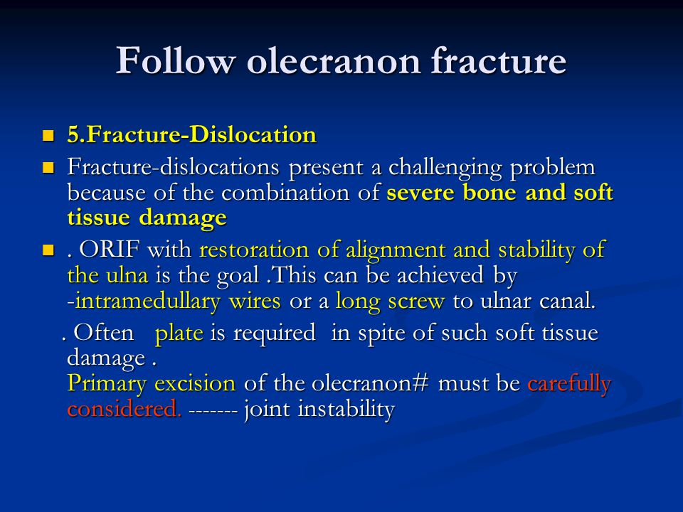 Plate osteosynthesis for severe olecranon fractures