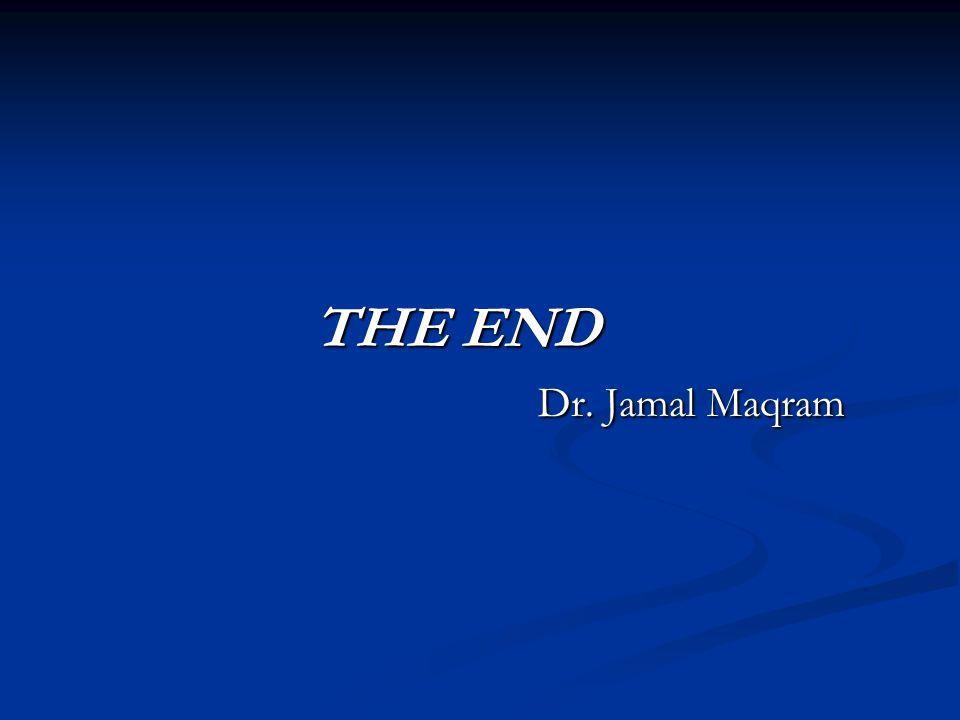 THE END Dr. Jamal Maqram