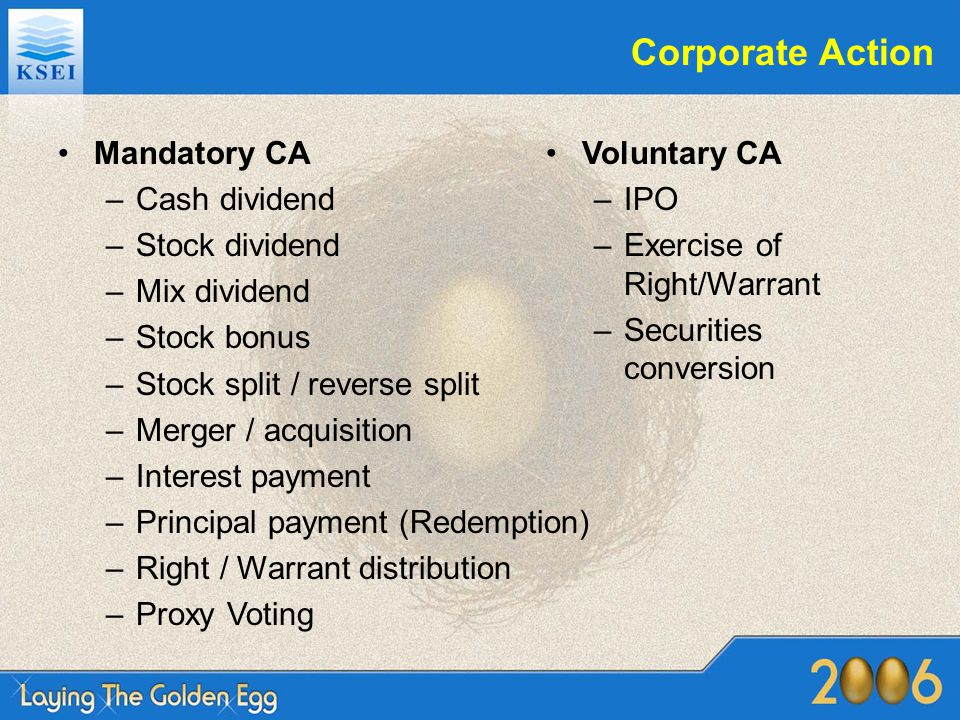 Corporate Action Mandatory CA Cash dividend Stock dividend