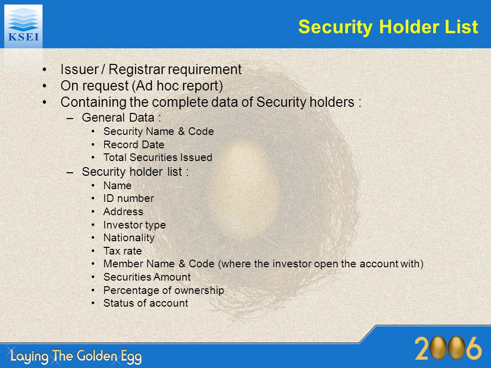 Security Holder List Issuer / Registrar requirement