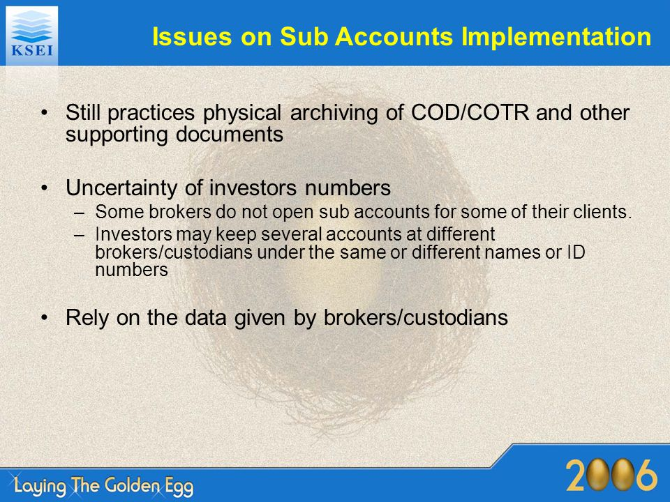 Issues on Sub Accounts Implementation