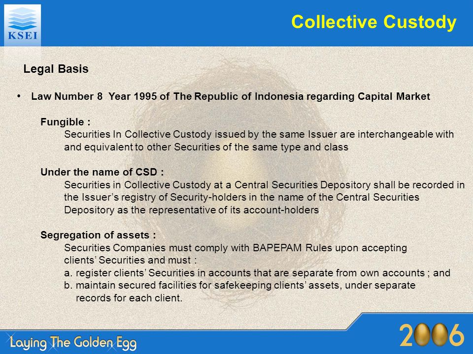 Collective Custody Legal Basis Fungible :