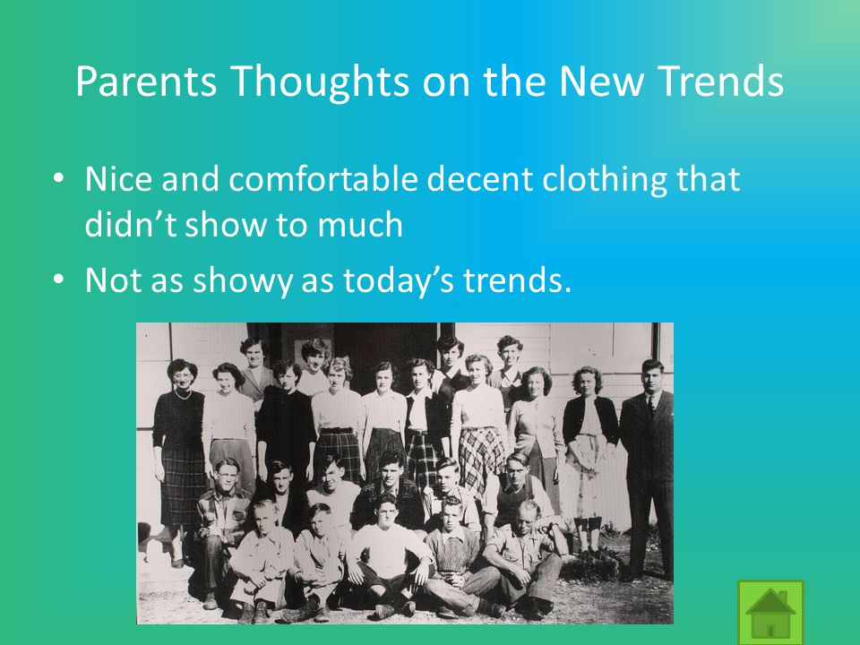 Parents Thoughts on the New Trends