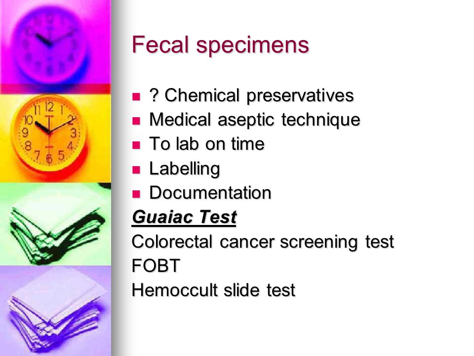 Fecal specimens Chemical preservatives Medical aseptic technique