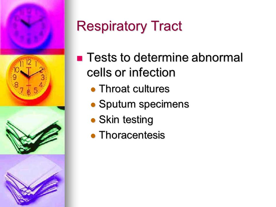 Respiratory Tract Tests to determine abnormal cells or infection