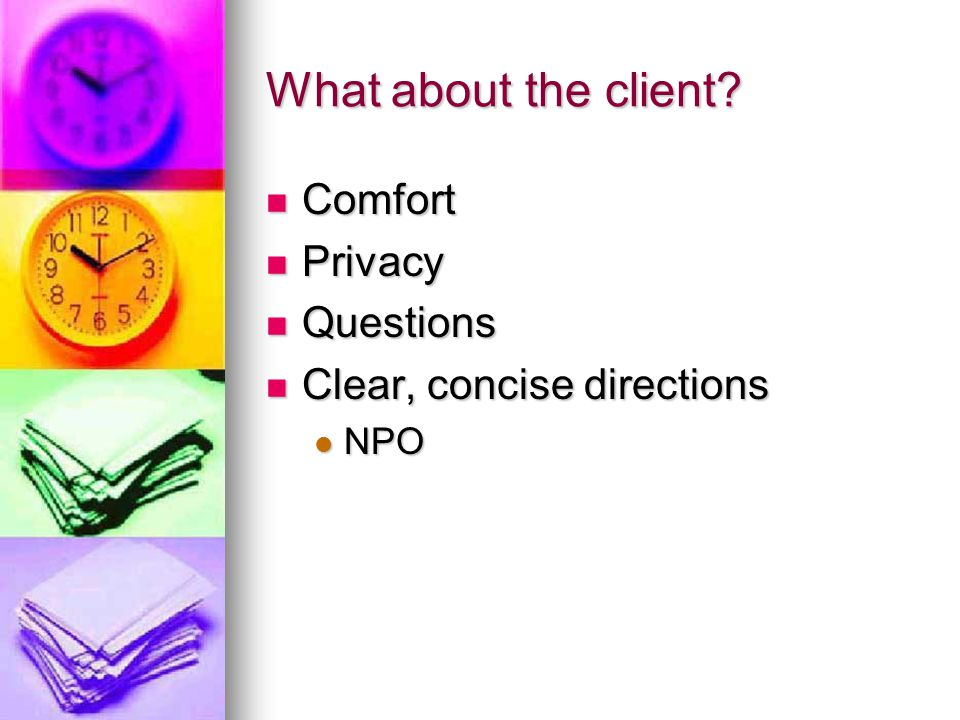 What about the client Comfort Privacy Questions