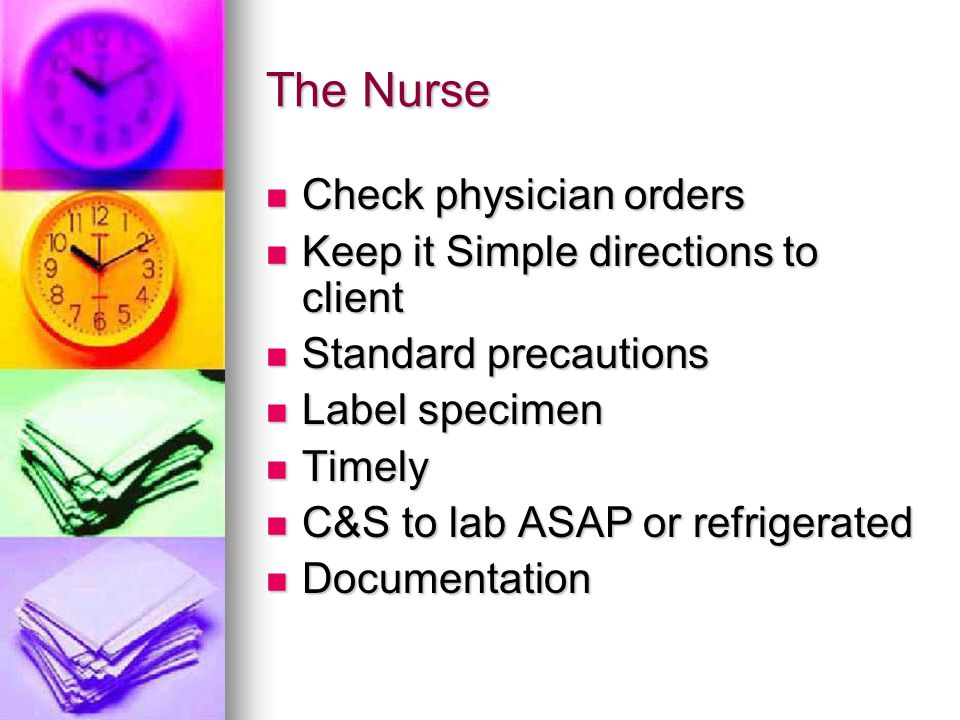 The Nurse Check physician orders Keep it Simple directions to client