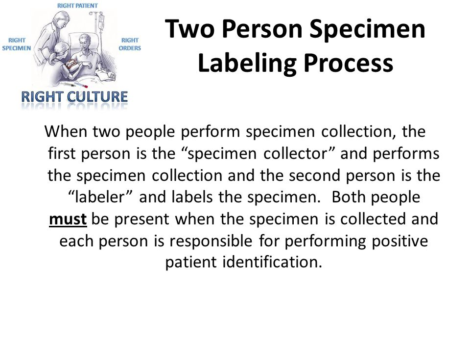 Two Person Specimen Labeling Process