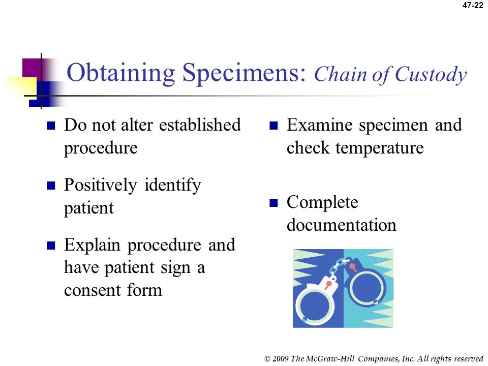 Obtaining Specimens: Chain of Custody