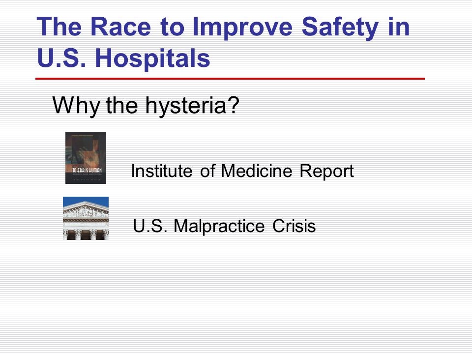 The Race to Improve Safety in U.S. Hospitals