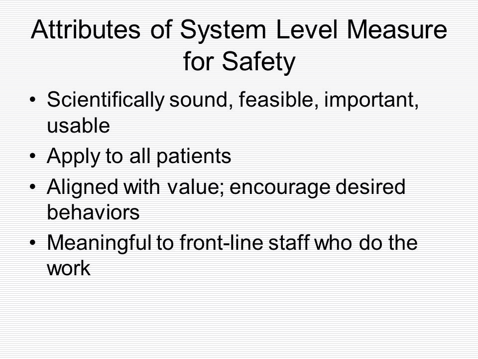 Attributes of System Level Measure for Safety