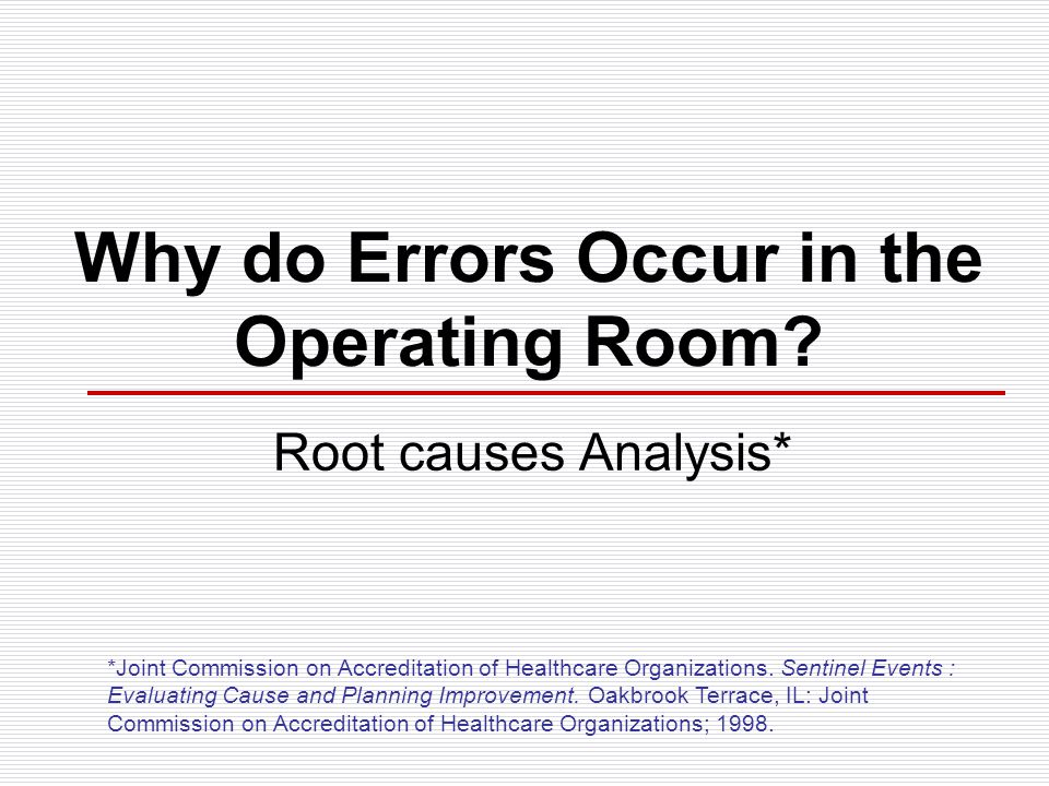 Why do Errors Occur in the Operating Room