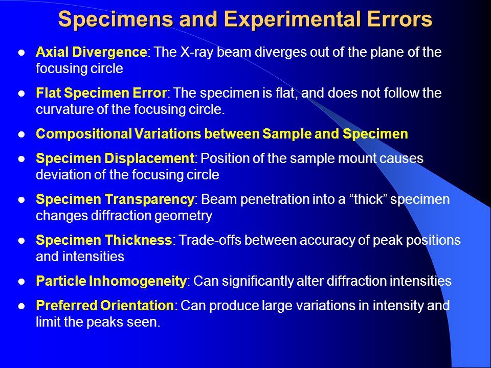 Specimens and Experimental Errors