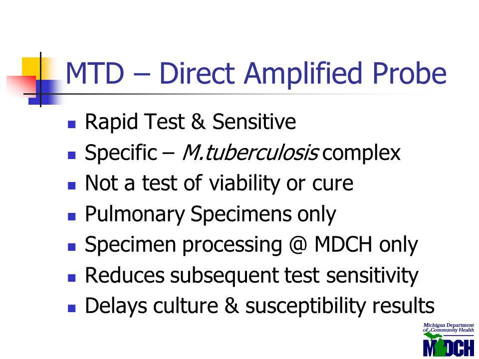 MTD – Direct Amplified Probe