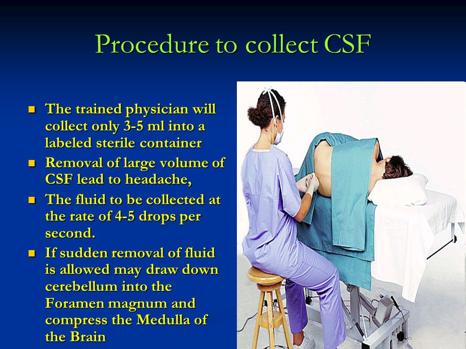 Procedure to collect CSF