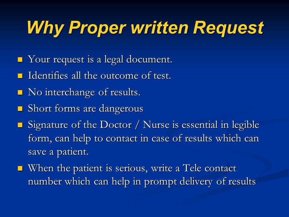 Why Proper written Request