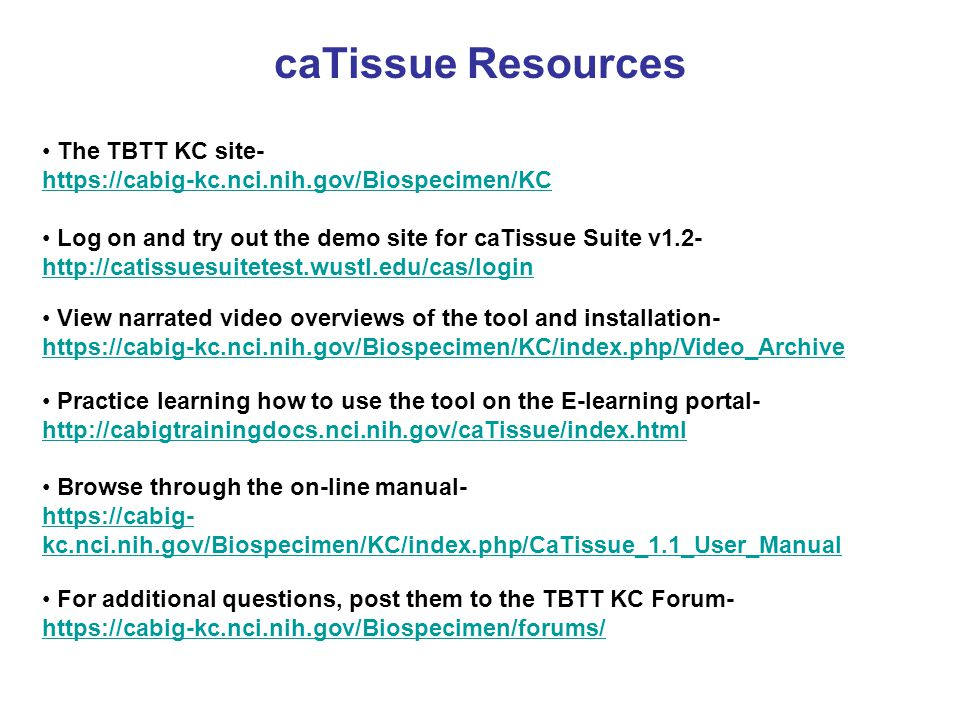 caTissue Resources The TBTT KC site-