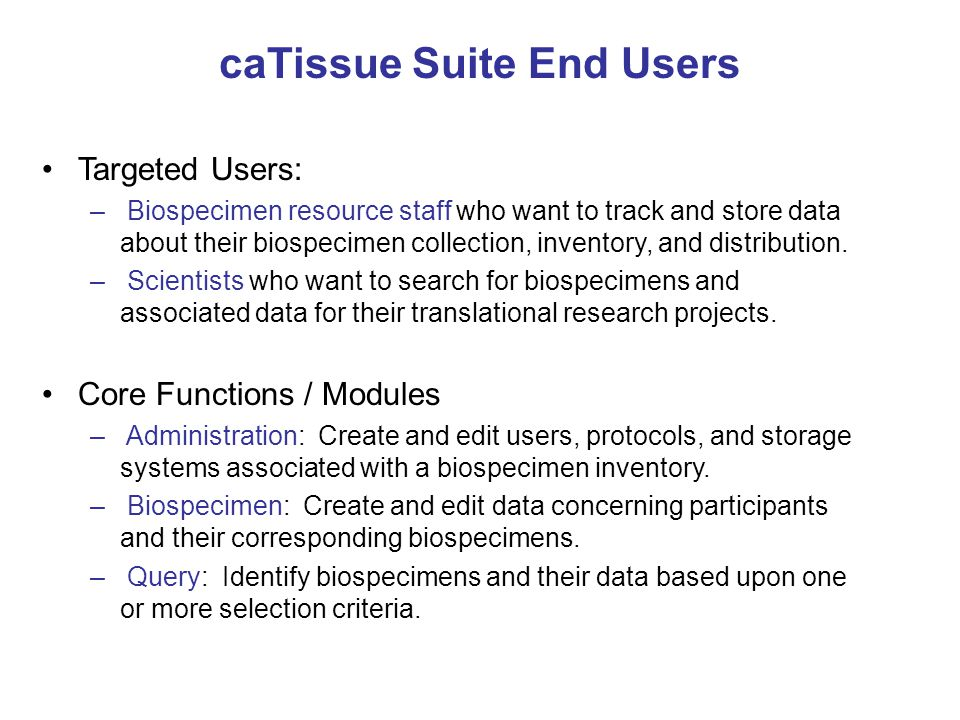 caTissue Suite End Users