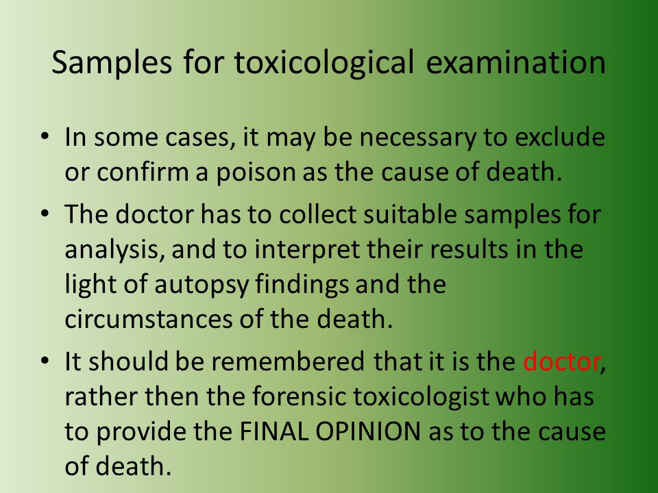 Samples for toxicological examination