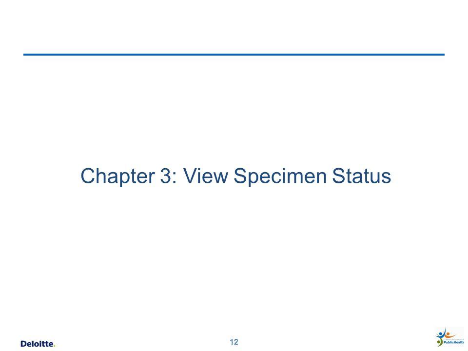 Chapter 3: View Specimen Status