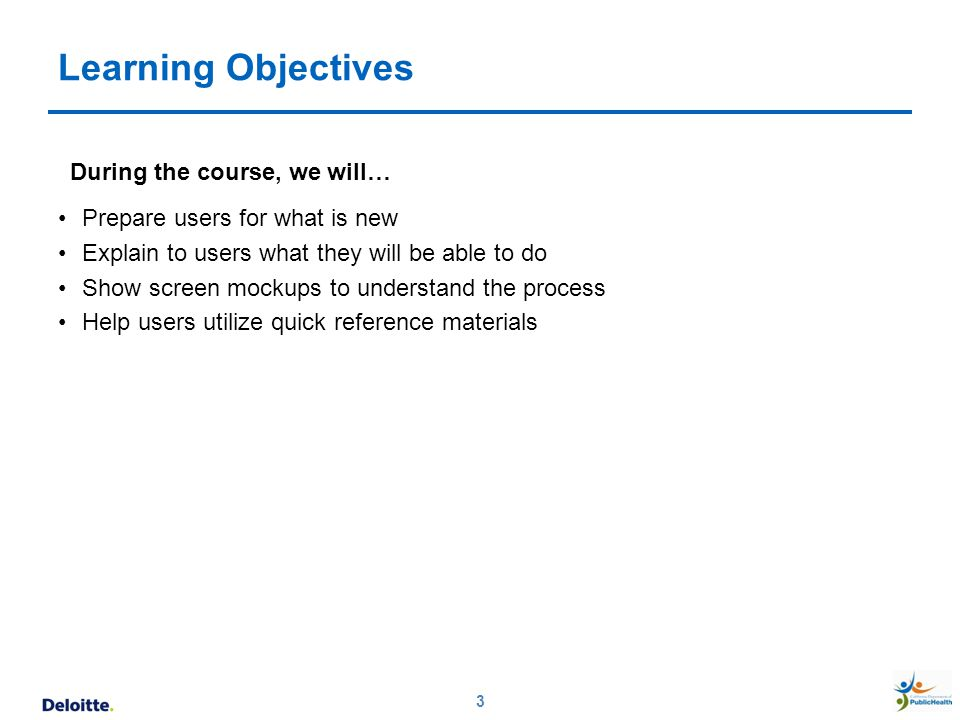 Learning Objectives During the course, we will…