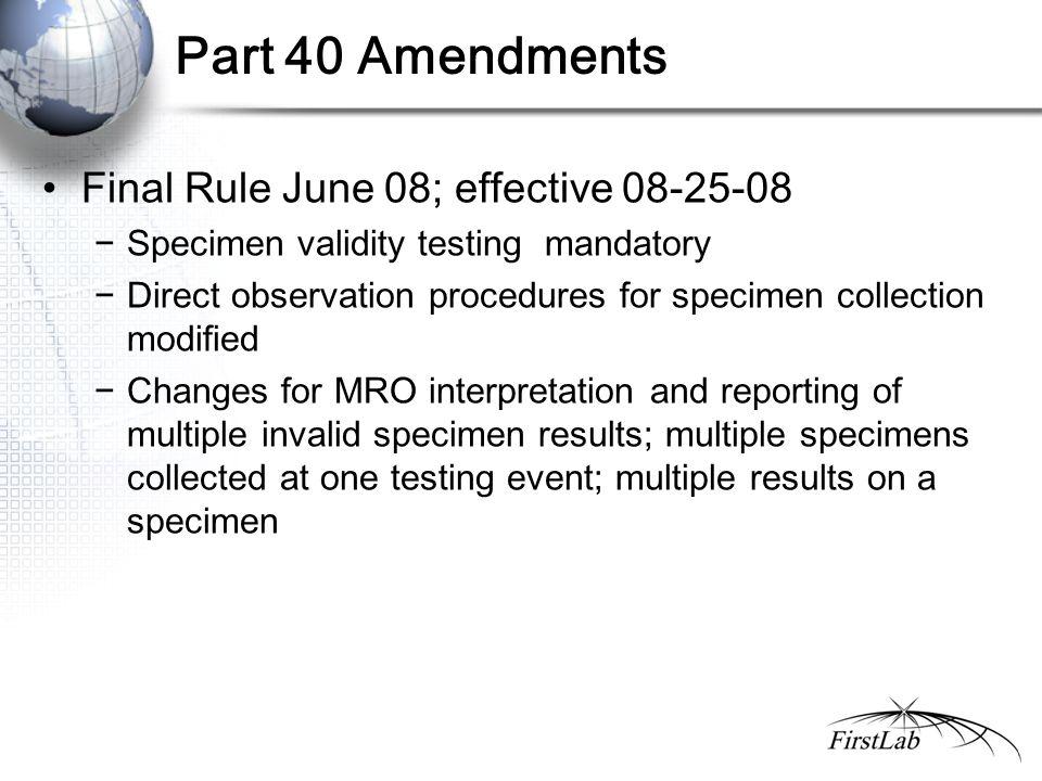 Part 40 Amendments Final Rule June 08; effective 08-25-08