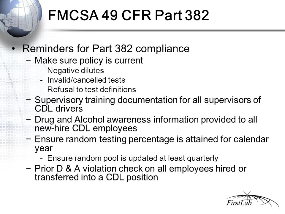FMCSA 49 CFR Part 382 Reminders for Part 382 compliance