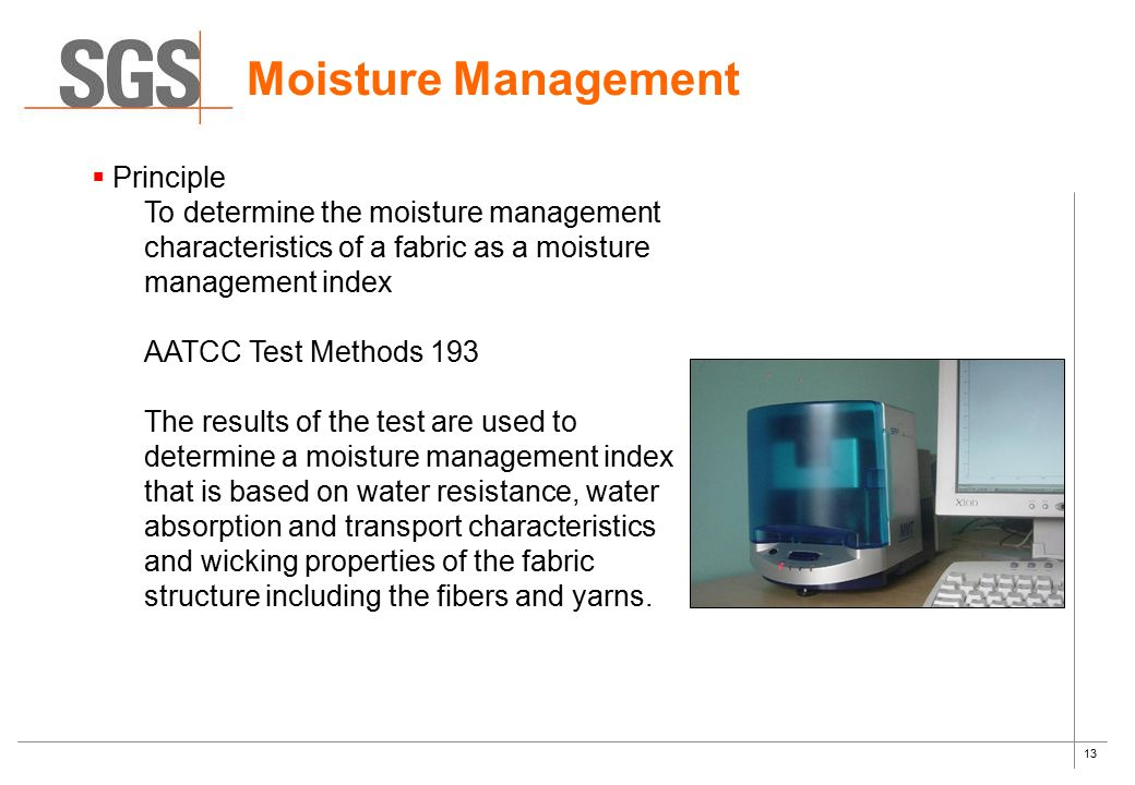 Moisture Management Principle
