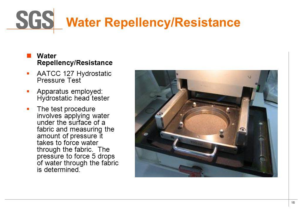 Water Repellency/Resistance