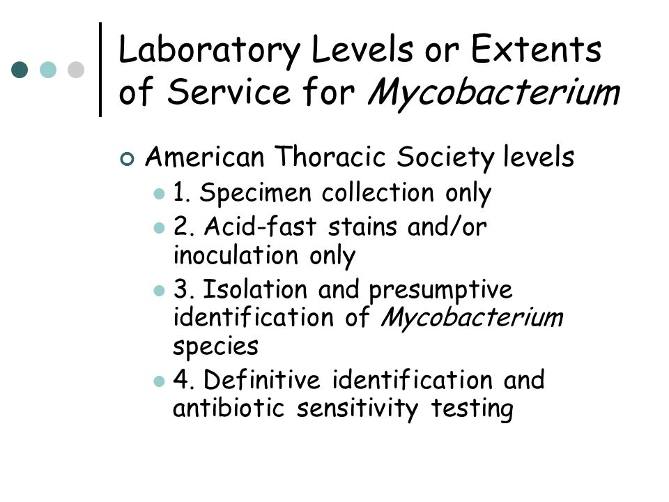 Laboratory Levels or Extents of Service for Mycobacterium
