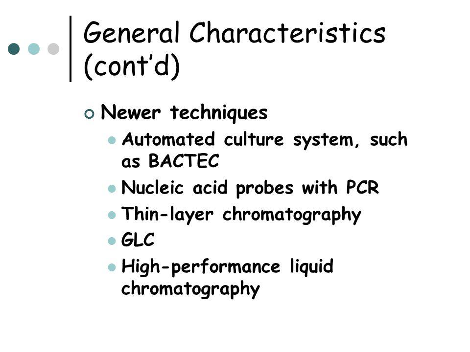 General Characteristics (cont'd)