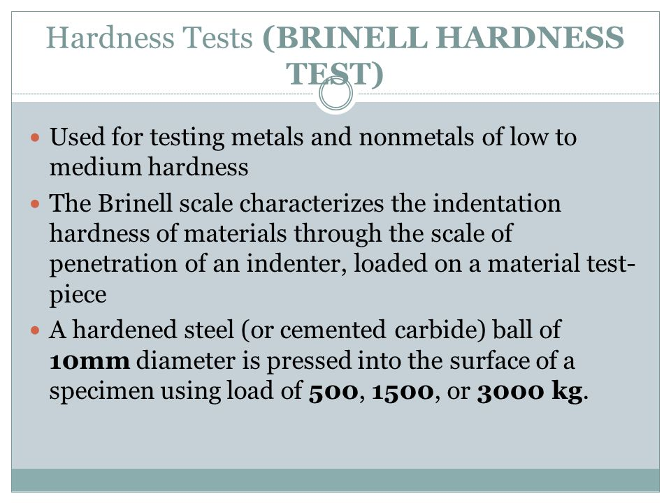 Hardness Tests (BRINELL HARDNESS TEST)