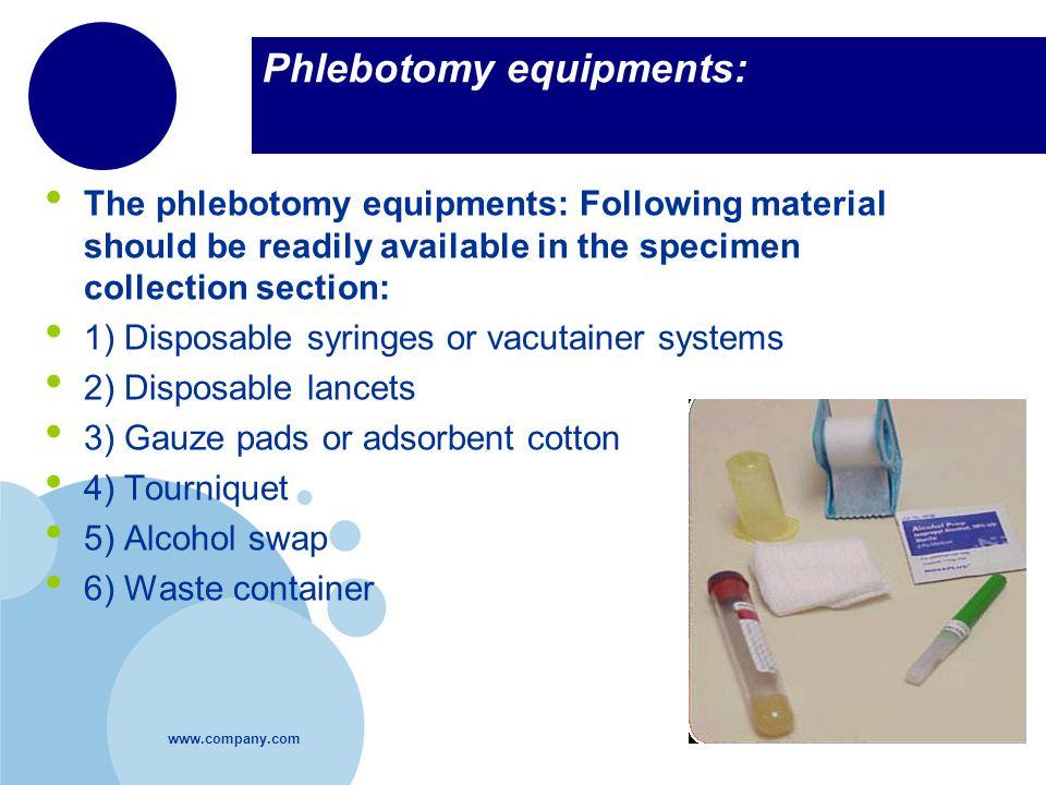Phlebotomy equipments: