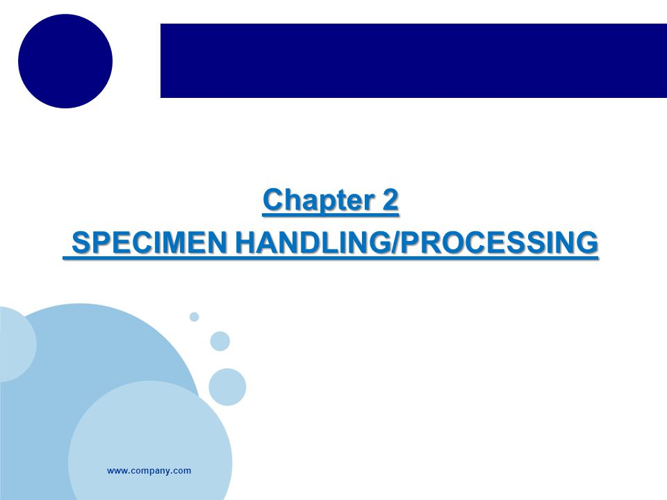 SPECIMEN HANDLING/PROCESSING