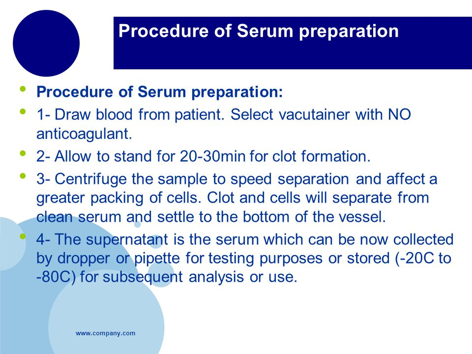 Procedure of Serum preparation