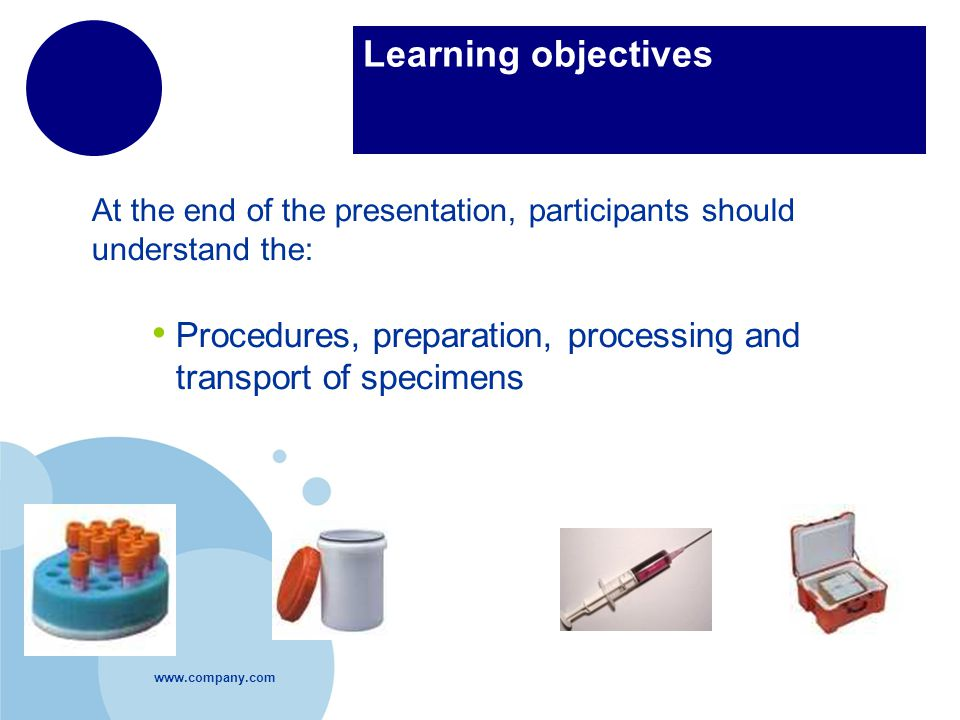 Learning objectives At the end of the presentation, participants should understand the: