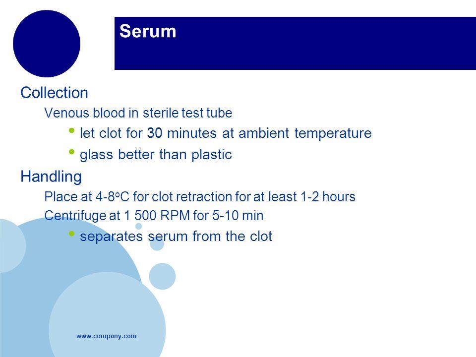 Serum Collection Handling