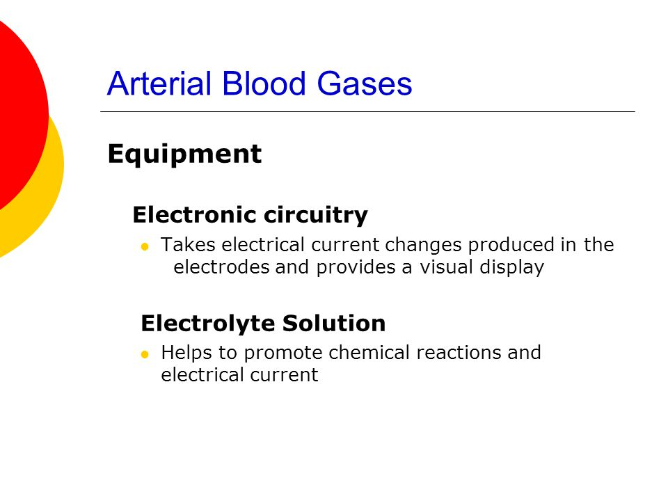 Arterial Blood Gases Electronic circuitry Equipment
