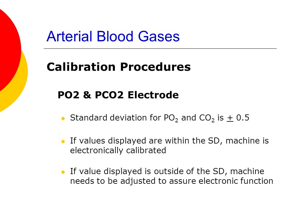 Arterial Blood Gases PO2 & PCO2 Electrode Calibration Procedures