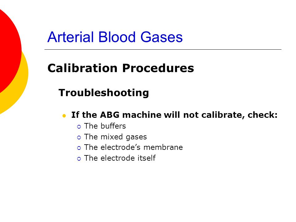 Arterial Blood Gases Calibration Procedures Troubleshooting