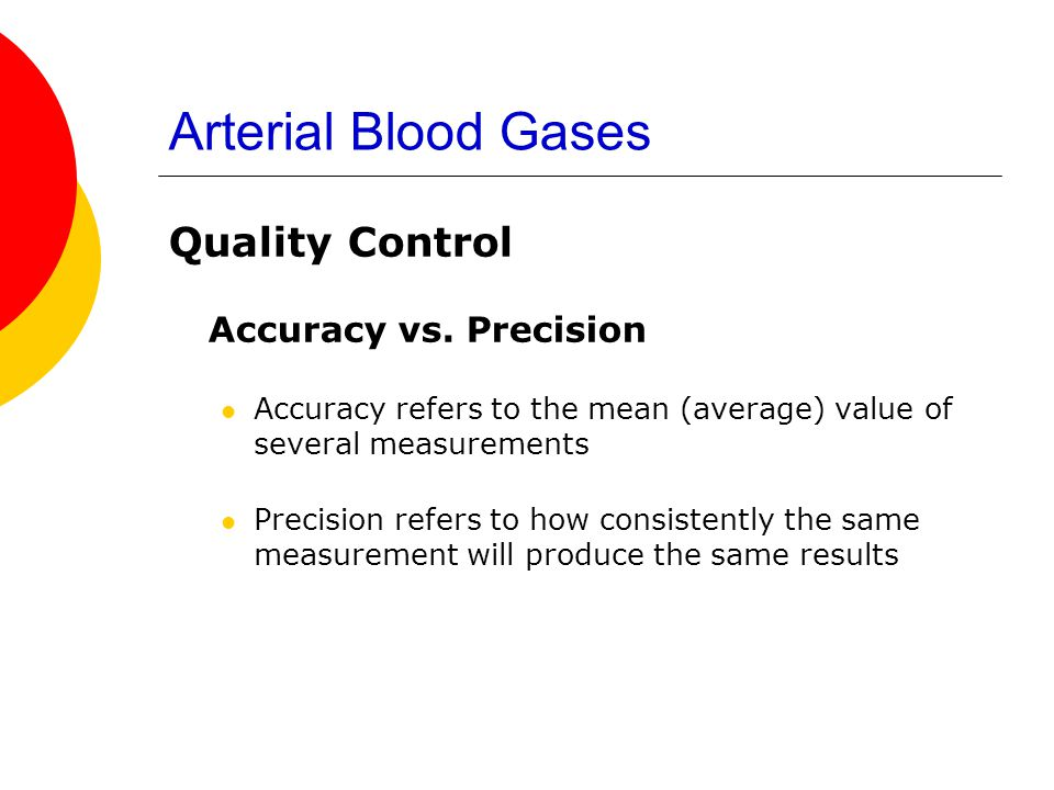 Arterial Blood Gases Quality Control Accuracy vs. Precision