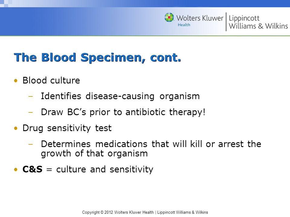 The Blood Specimen, cont.