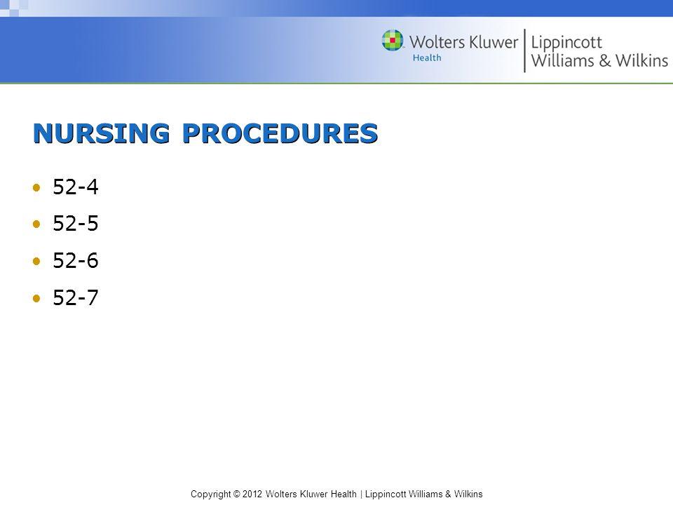 NURSING PROCEDURES 52-4 52-5 52-6 52-7