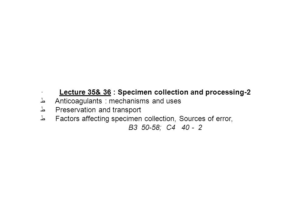 · Lecture 35& 36 : Specimen collection and processing-2
